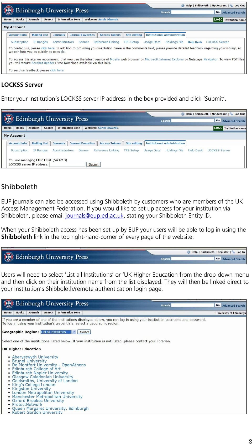 If you would like to set up access for your institution via Shibboleth, please email journals@eup.ed.ac.uk, stating your Shibboleth Entity ID.