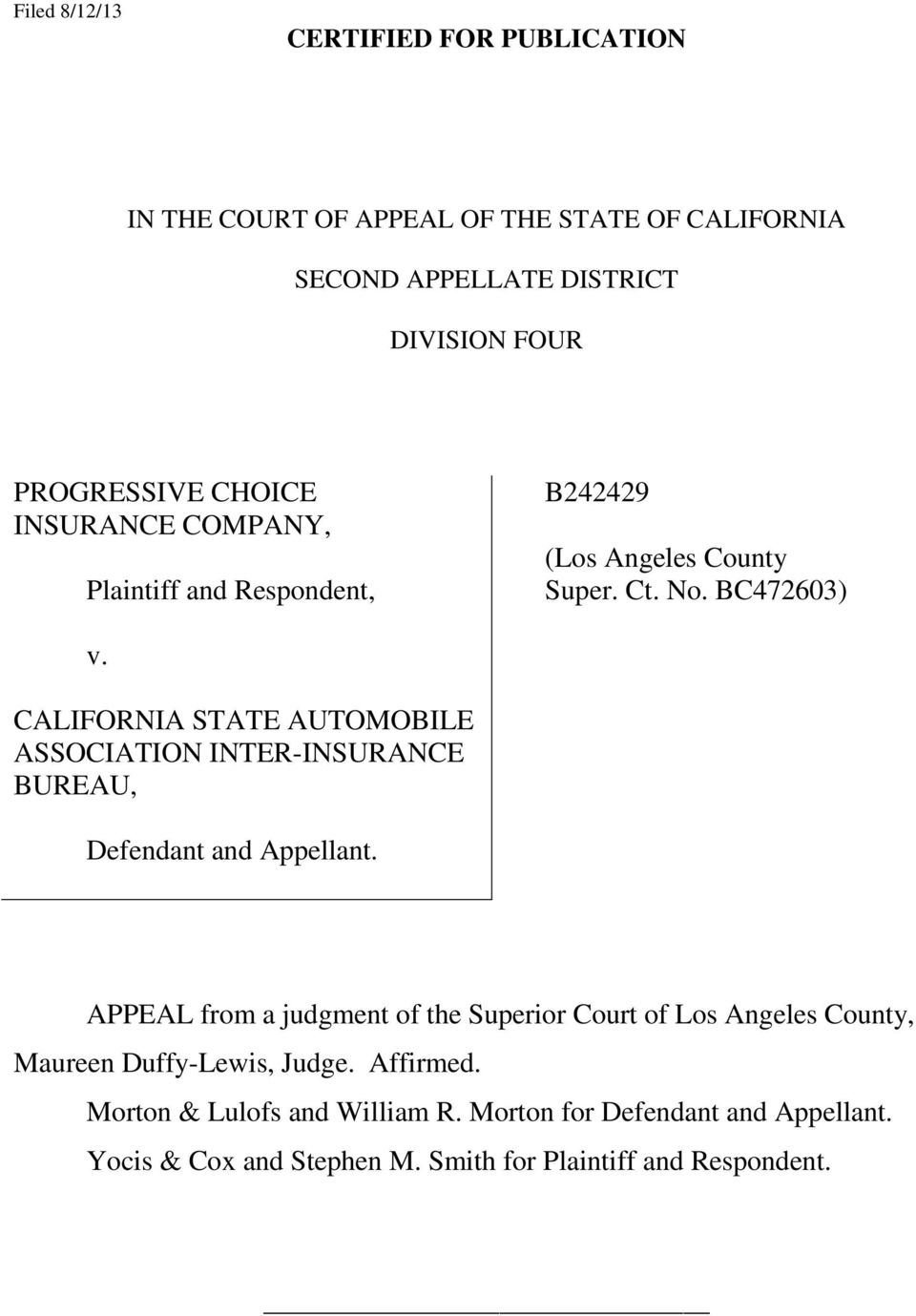 CALIFORNIA STATE AUTOMOBILE ASSOCIATION INTER-INSURANCE BUREAU, Defendant and Appellant.