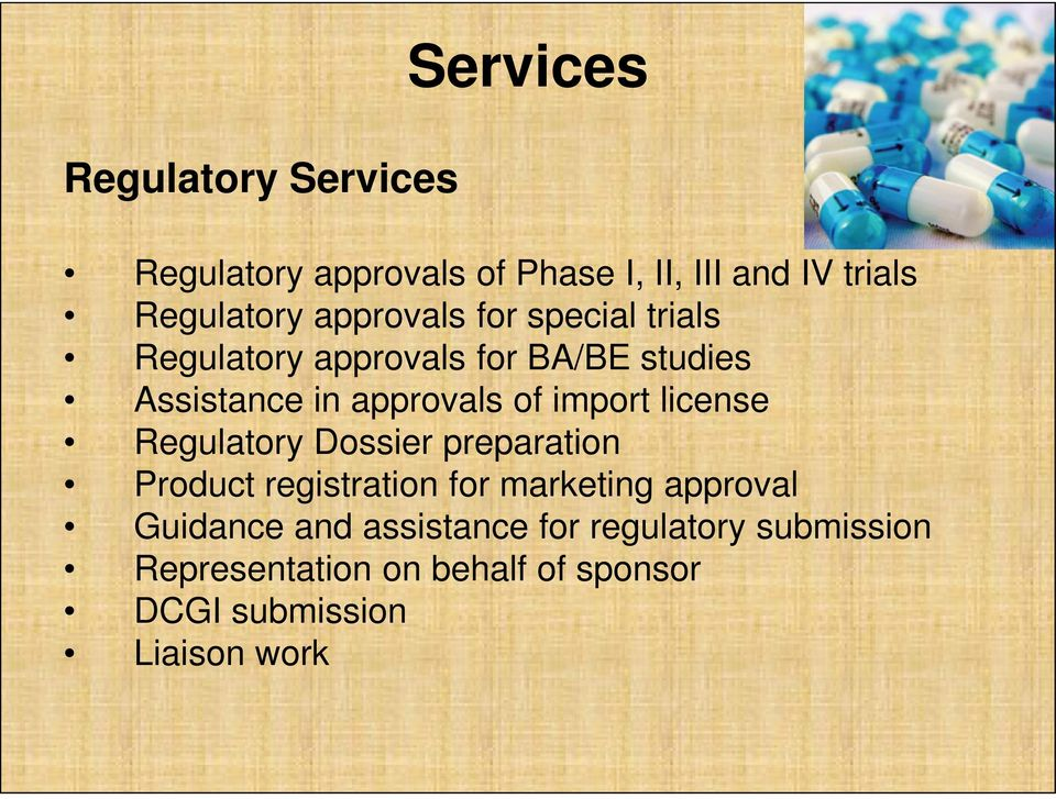 import license Regulatory Dossier preparation Product registration for marketing approval Guidance