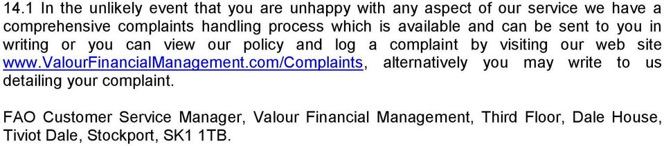visiting our web site www.valourfinancialmanagement.