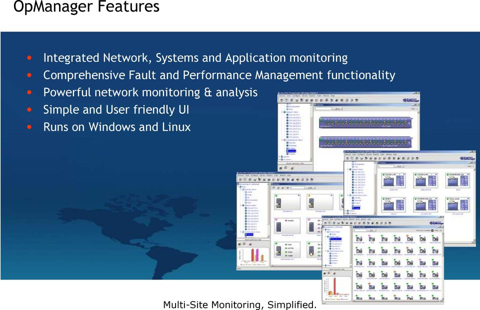Performance Management functionality Powerful network
