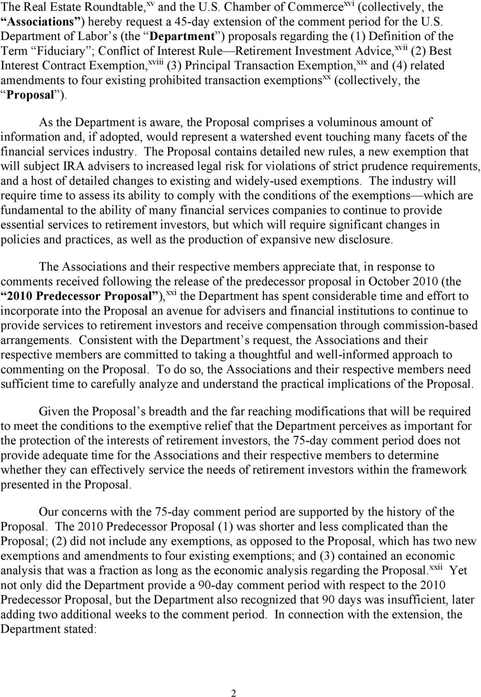 Department of Labor s (the Department ) proposals regarding the (1) Definition of the Term Fiduciary ; Conflict of Interest Rule Retirement Investment Advice, xvii (2) Best Interest Contract