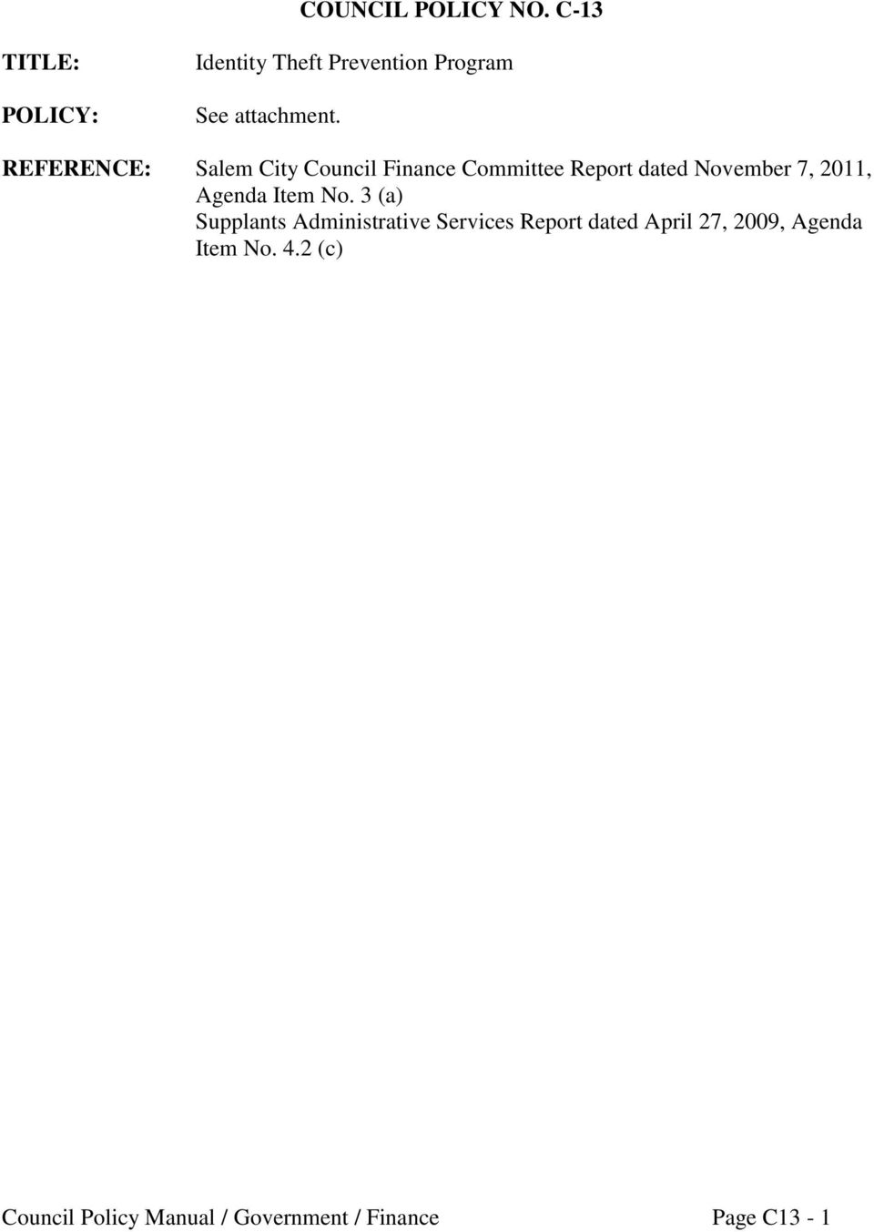 REFERENCE: Salem City Council Finance Committee Report dated November 7, 2011,