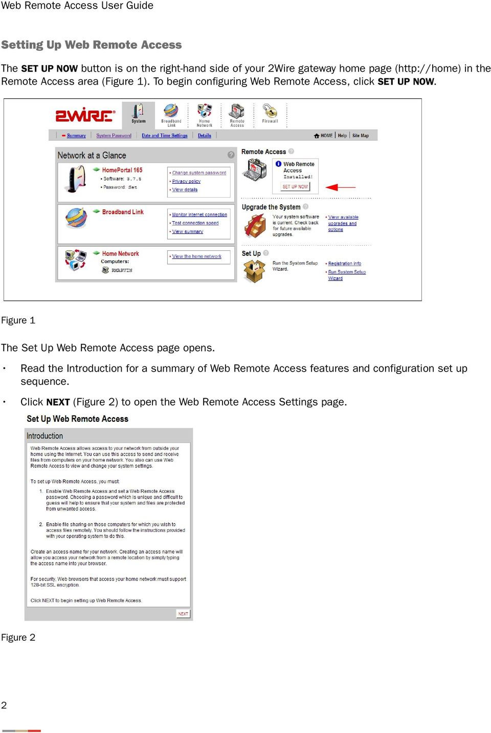 Figure 1 The Set Up Web Remote Access page opens.