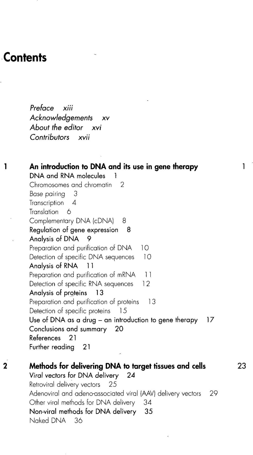 RNA 11 Preparation and purification of mrna 1 1 Detection of specific RNA sequences 1 2 Analysis of proteins 1 3 Preparation and purification of proteins 1 3 Detection of specific proteins 15 Use of
