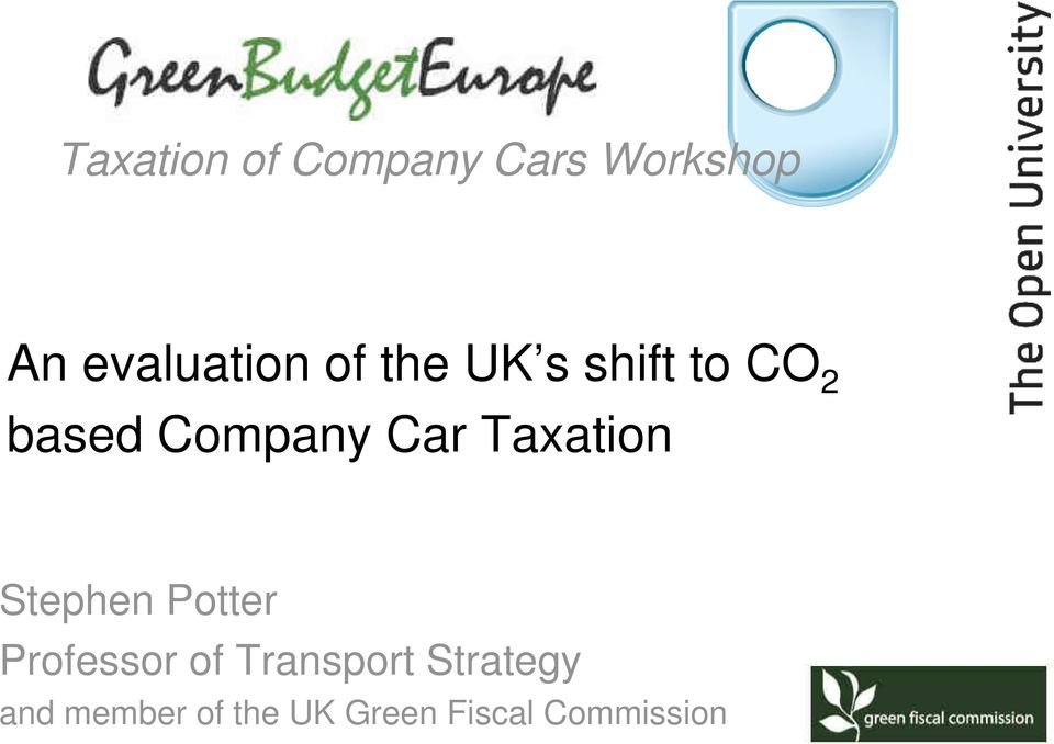 Taxation Stephen Potter Professor of Transport