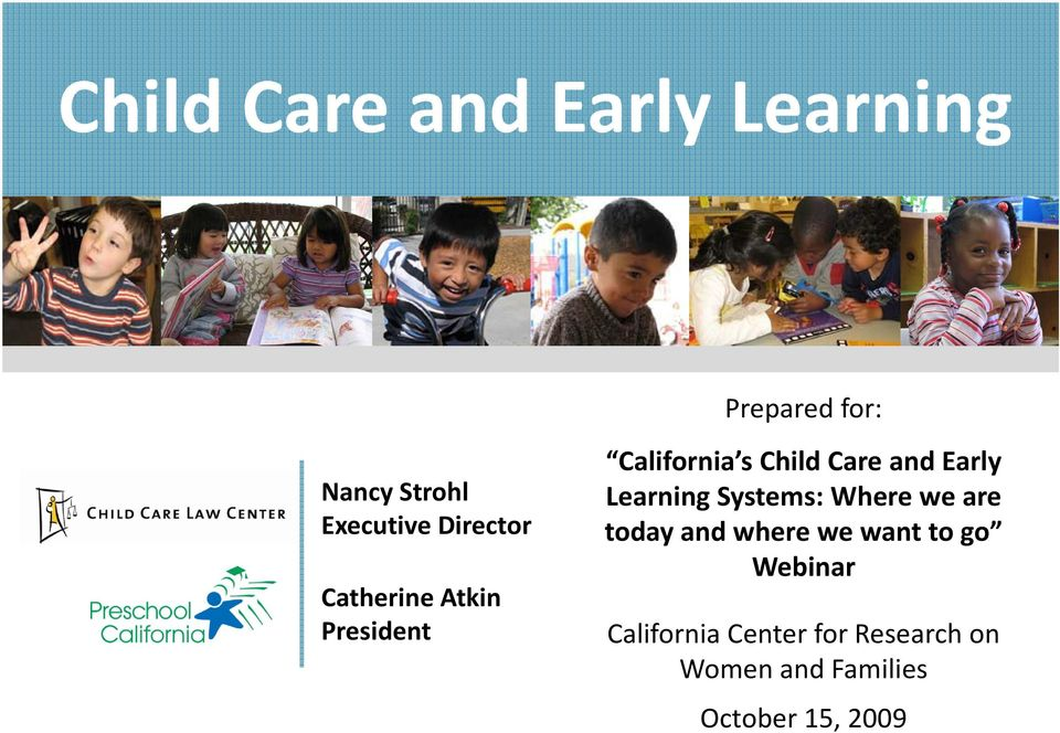 Early Learning Systems: Where we are today and where we want to go