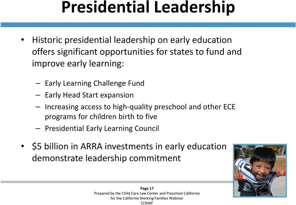 Increasing access to high quality preschool and other ECE programs for children birth to five Presidential