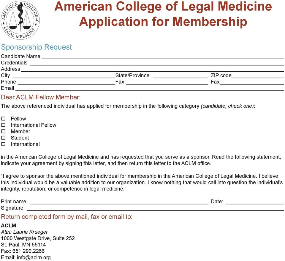 Legal Medicine and has requested that you serve as a sponsor. Read the following statement, indicate your agreement by signing this letter, and then return this letter to the ACLM office.