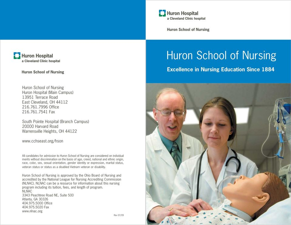 org/hson All candidates for admission to Huron School of Nursing are considered on individual merits without discrimination on the basis of age, creed, national and ethnic origin, race, color, sex,