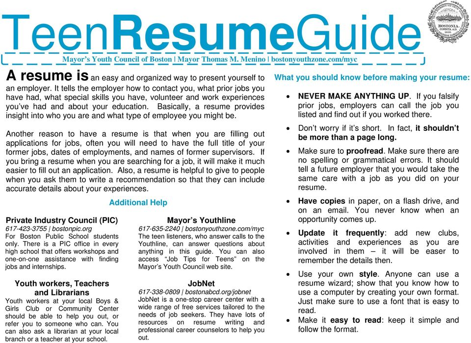 Basically, a resume provides insight into who you are and what type of employee you might be.