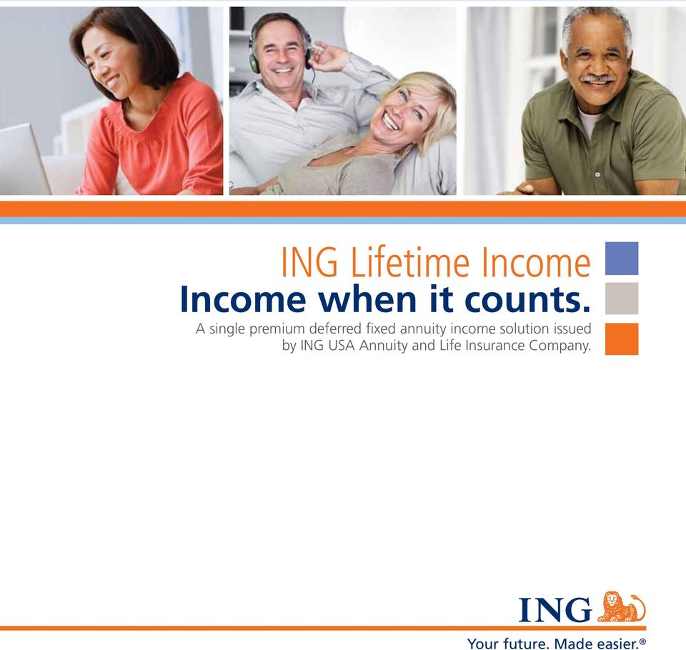 income solution issued by ING USA Annuity