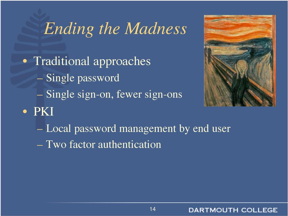 sign-on, fewer sign-ons PKI Local