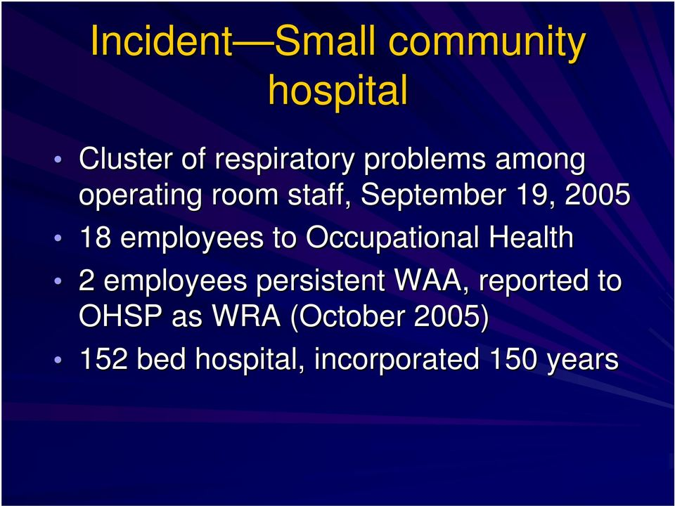 employees to Occupational Health 2 employees persistent WAA,
