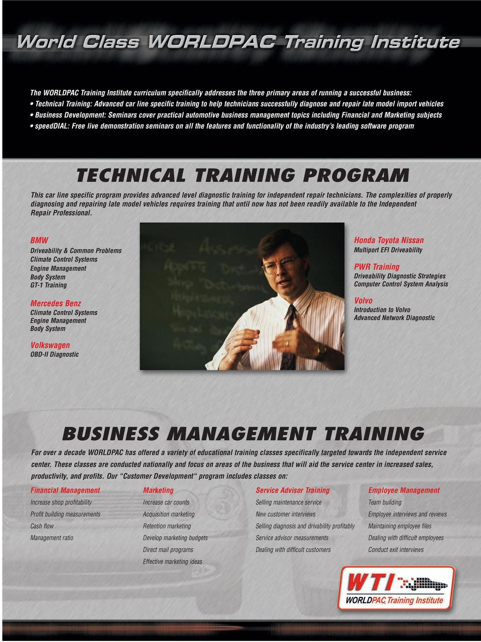 Free live demonstration seminars on all the features and functionality of the industry s leading software program TECHNICAL TRAINING PROGRAM This car line specific program provides advanced level