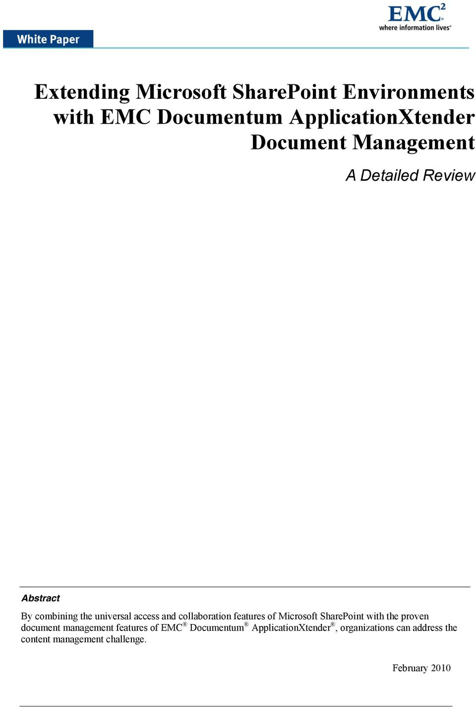 of Microsoft SharePoint with the proven document management features of EMC Documentum