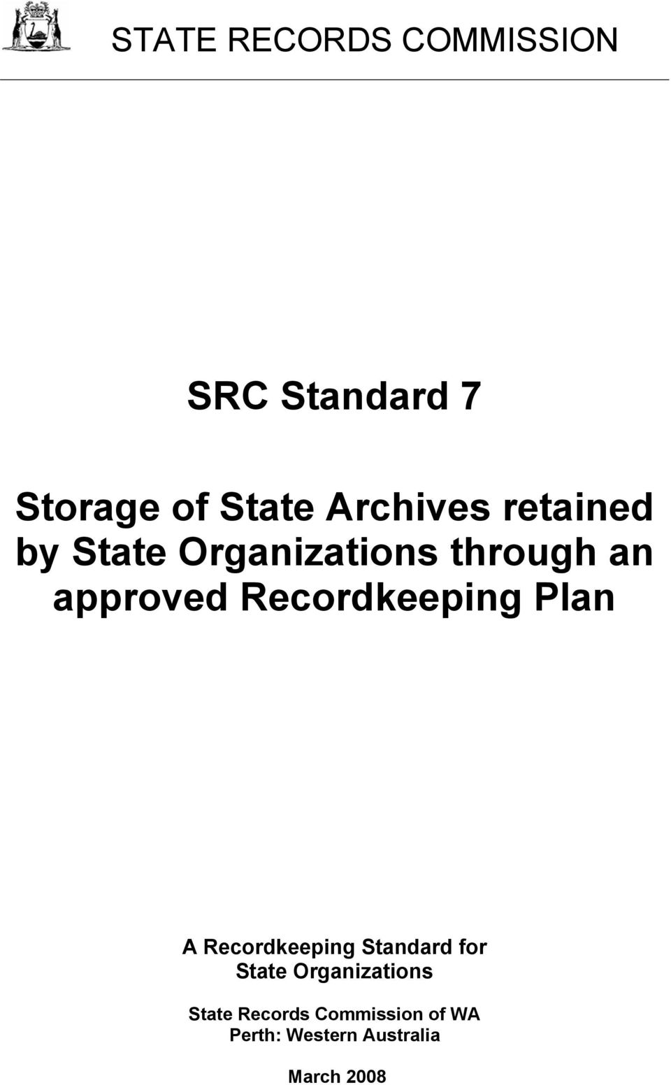 Recordkeeping Plan A Recordkeeping Standard for State