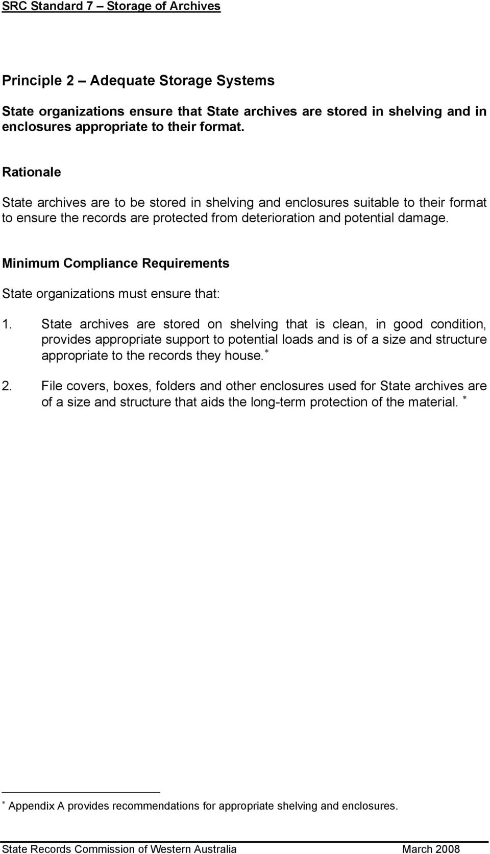 Minimum Compliance Requirements State organizations must ensure that: 1.