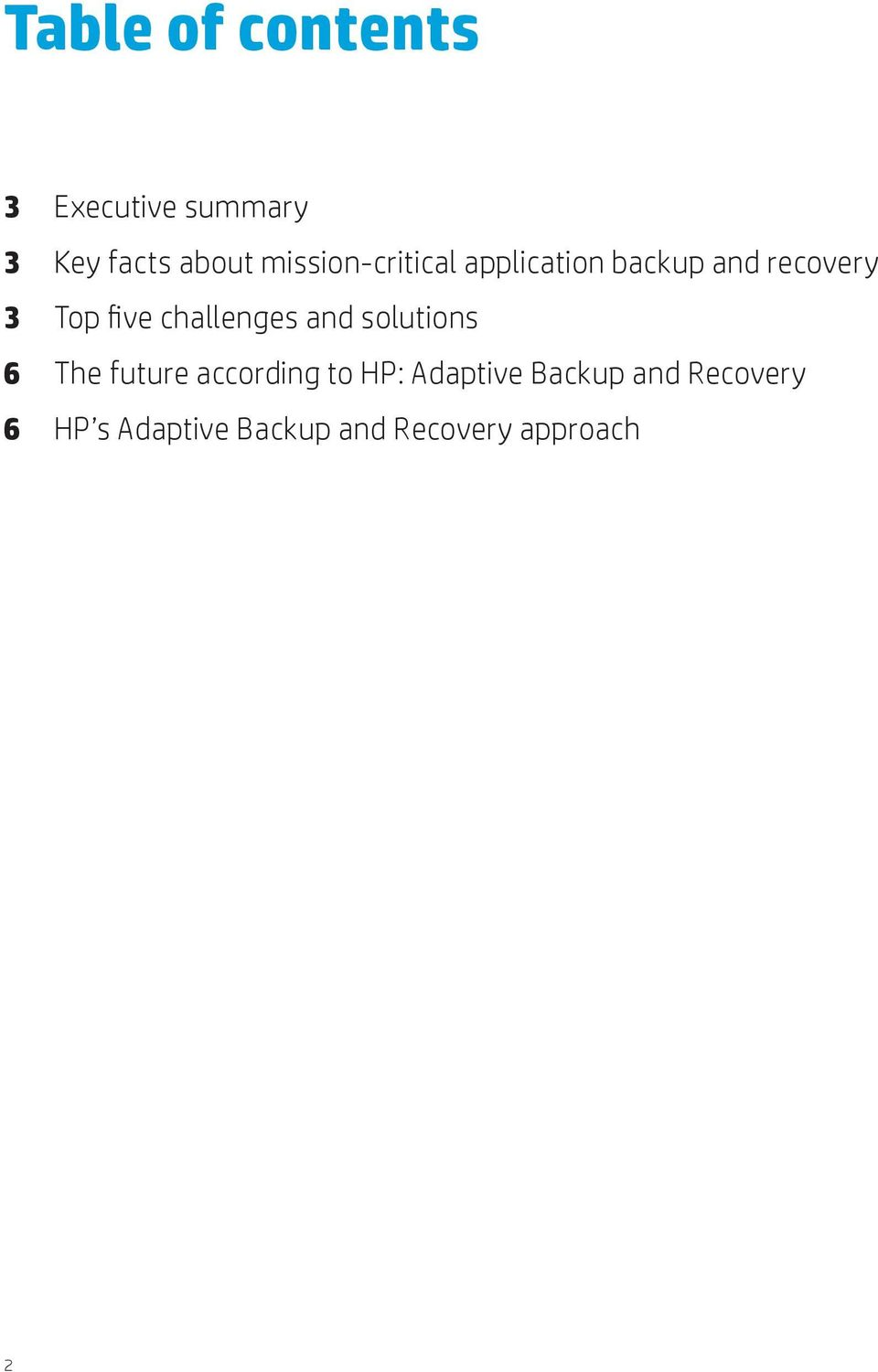 challenges and solutions 6 The future according to HP:
