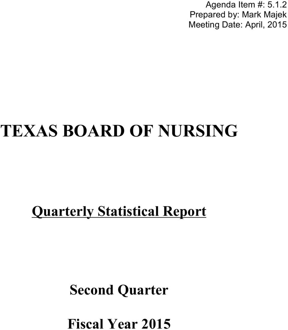 Date: April, 2015 TEXAS BOARD OF
