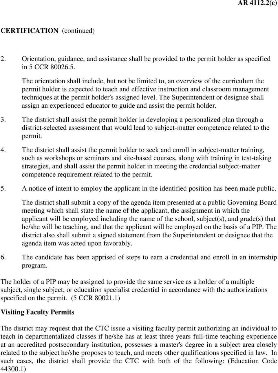 The orientation shall include, but not be limited to, an overview of the curriculum the permit holder is expected to teach and effective instruction and classroom management techniques at the permit