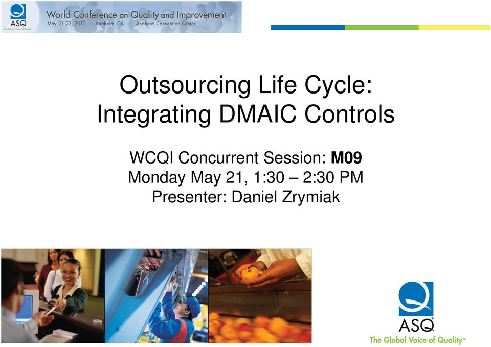 Concurrent Session: M09 Monday