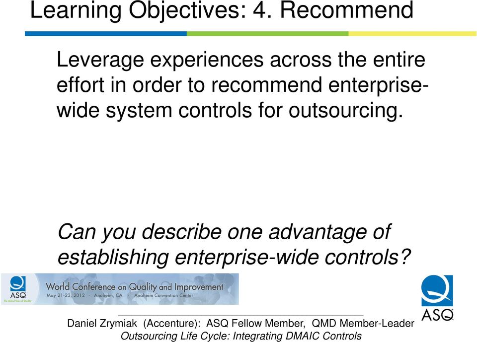 in order to recommend enterprisewide system controls