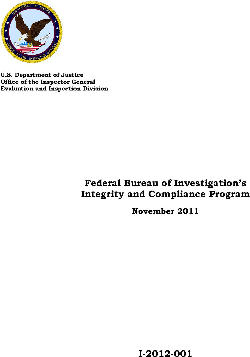 Investigation s Integrity and