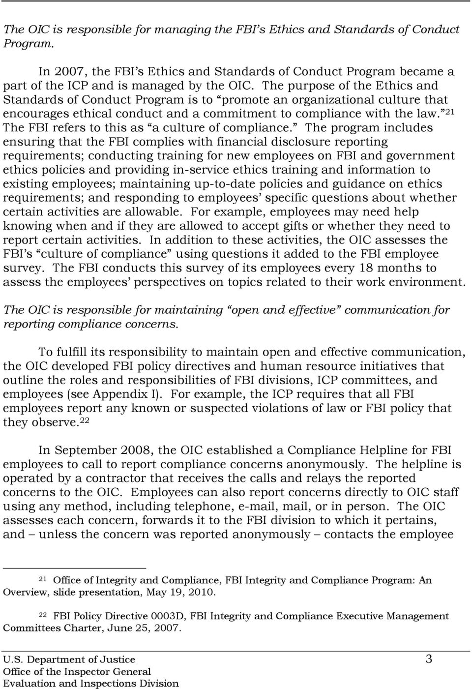 21 The FBI refers to this as a culture of compliance.