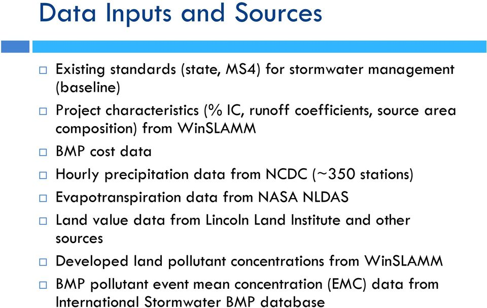 stations) Evapotranspiration data from NASA NLDAS Land value data from Lincoln Land Institute and other sources Developed