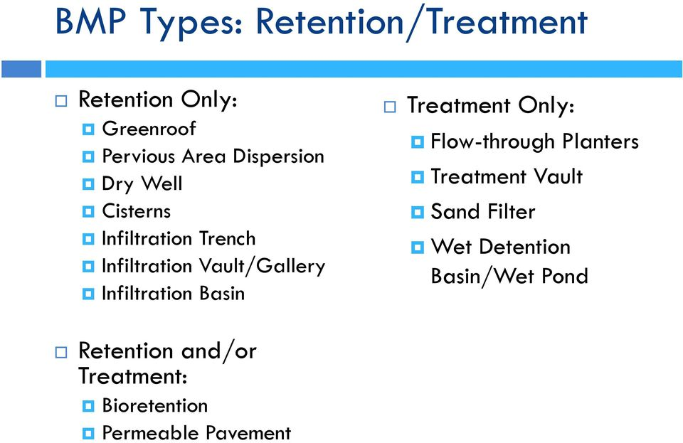 Infiltration Basin Treatment Only: Flow-through Planters Treatment Vault Sand