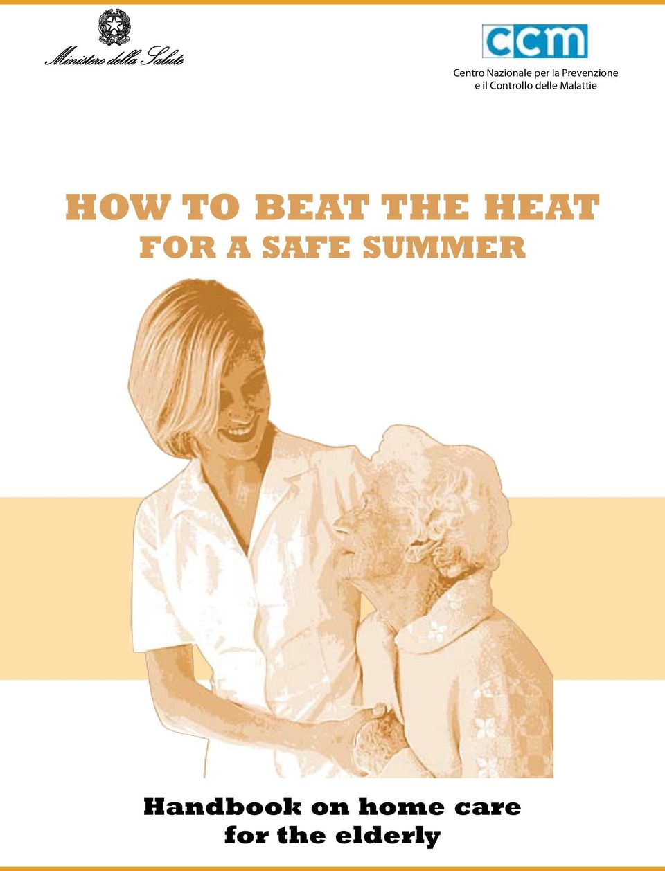 TO BEAT THE HEAT FOR A SAFE SUMMER