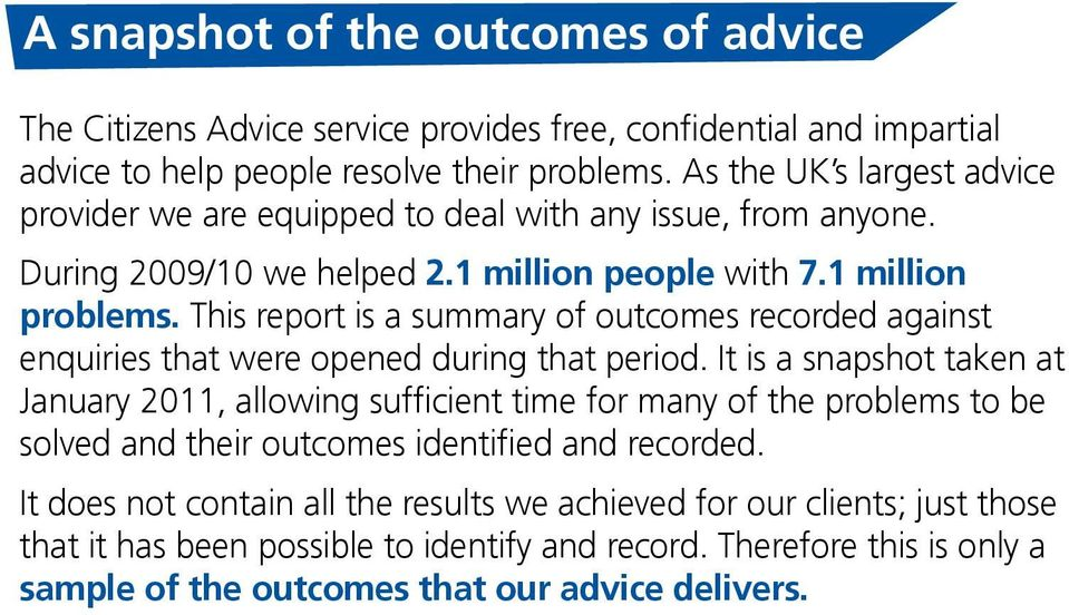 This report is a summary of outcomes recorded against enquiries that were opened during that period.
