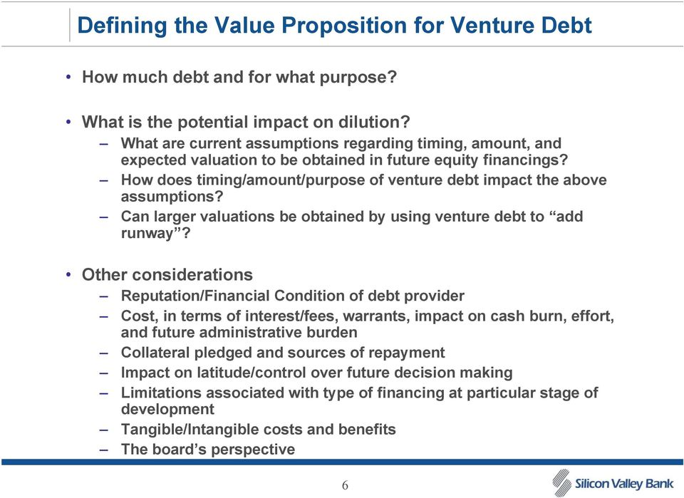 Can larger valuations be obtained by using venture debt to add runway?