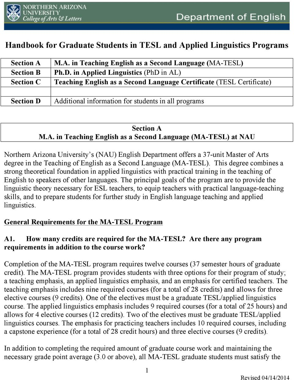 in Applied Linguistics (PhD in AL) Teaching English as a Second Language Certificate (TESL Certificate) Additional information for students in all programs Section A M.A. in Teaching English as a