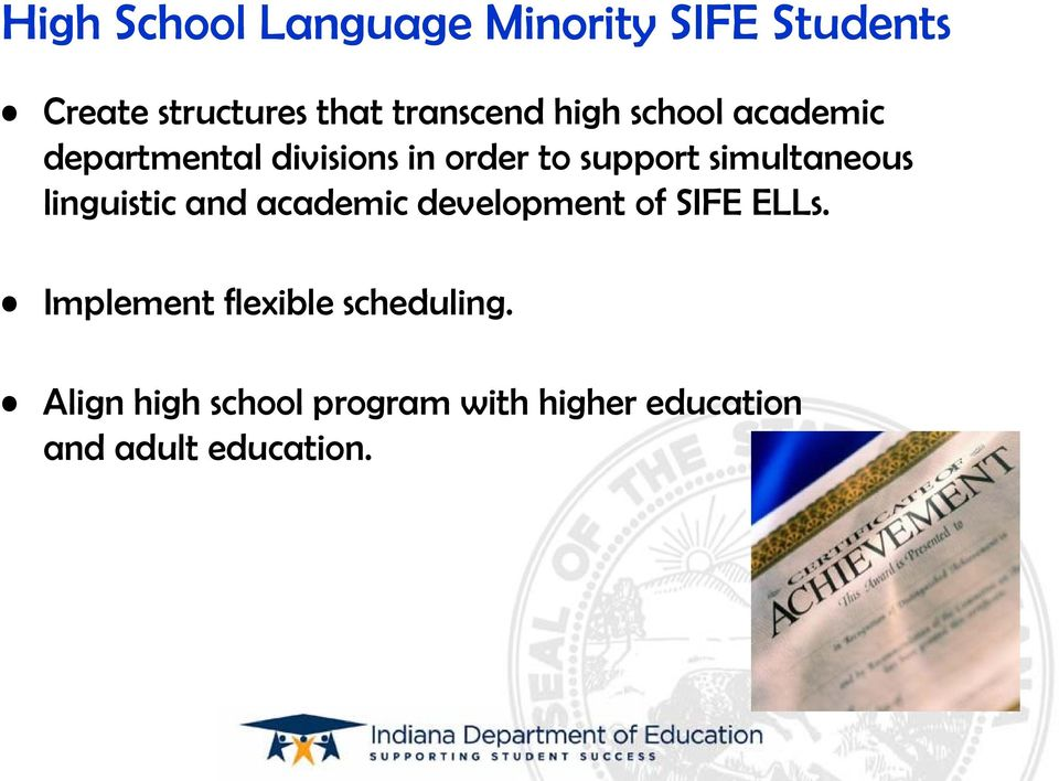 linguistic and academic development of SIFE ELLs.