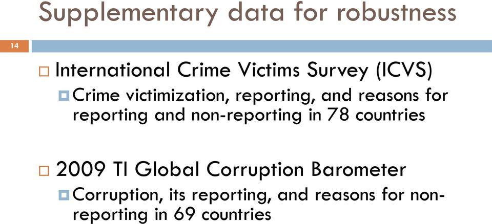reporting and non-reporting in 78 countries 2009 TI Global Corruption