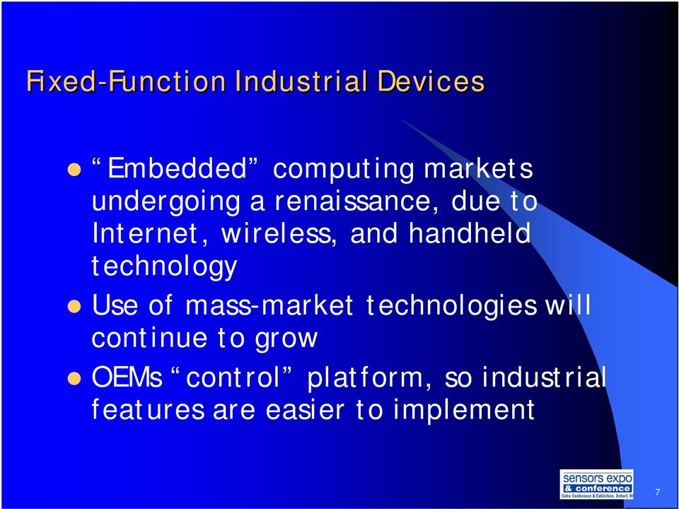 handheld technology Use of mass-market technologies will continue