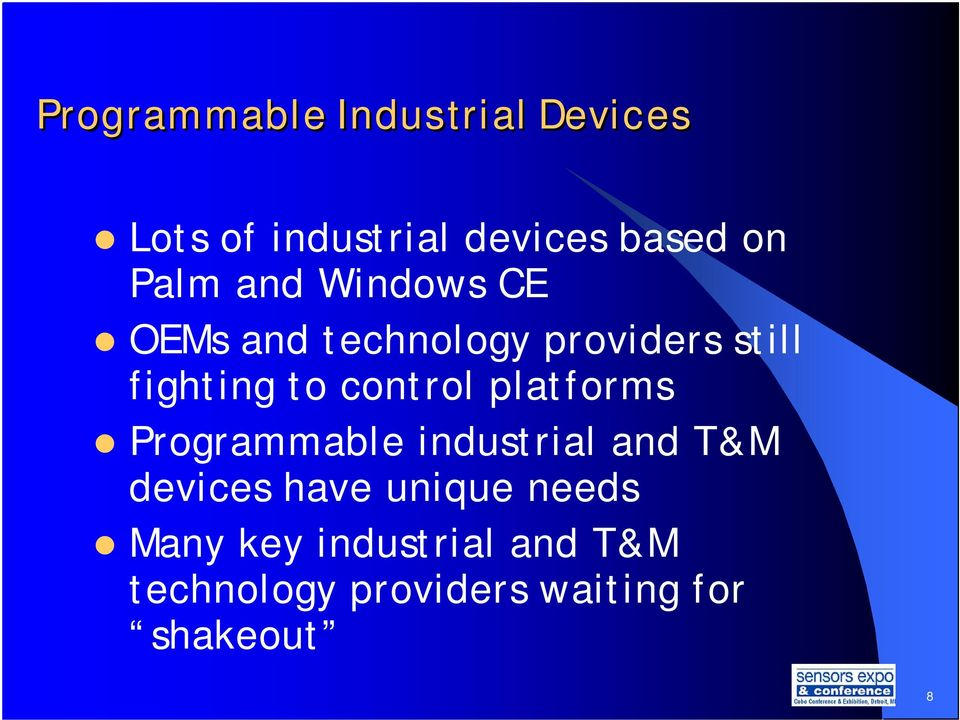 control platforms Programmable industrial and T&M devices have unique