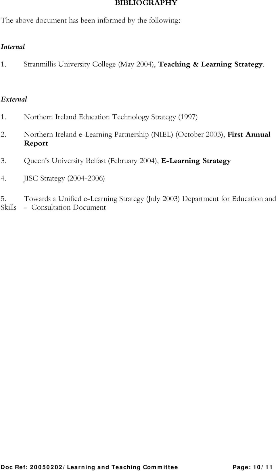 Northern Ireland e-learning Partnership (NIEL) (October 2003), First Annual Report 3.
