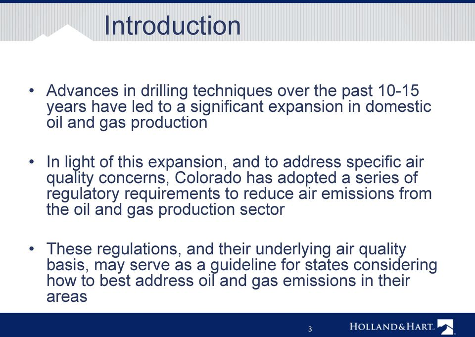 regulatory requirements to reduce air emissions from the oil and gas production sector These regulations, and their