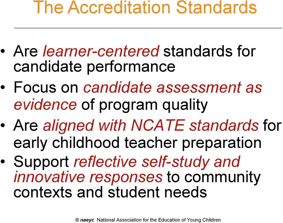 naeyc standards Learn about working at national association for the education of young children (naeyc) join linkedin today for free see who you know at national association for.