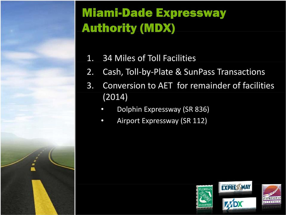 Cash, Toll by Plate & SunPass Transactions 3.
