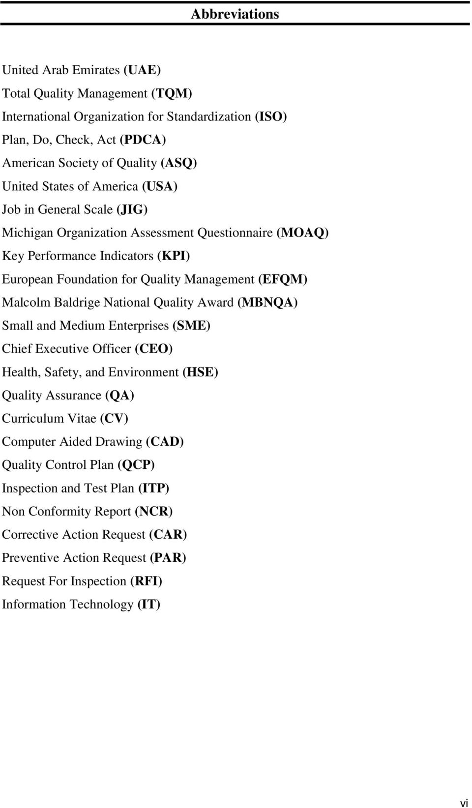 Baldrige National Quality Award (MBNQA) Small and Medium Enterprises (SME) Chief Executive Officer (CEO) Health, Safety, and Environment (HSE) Quality Assurance (QA) Curriculum Vitae (CV) Computer