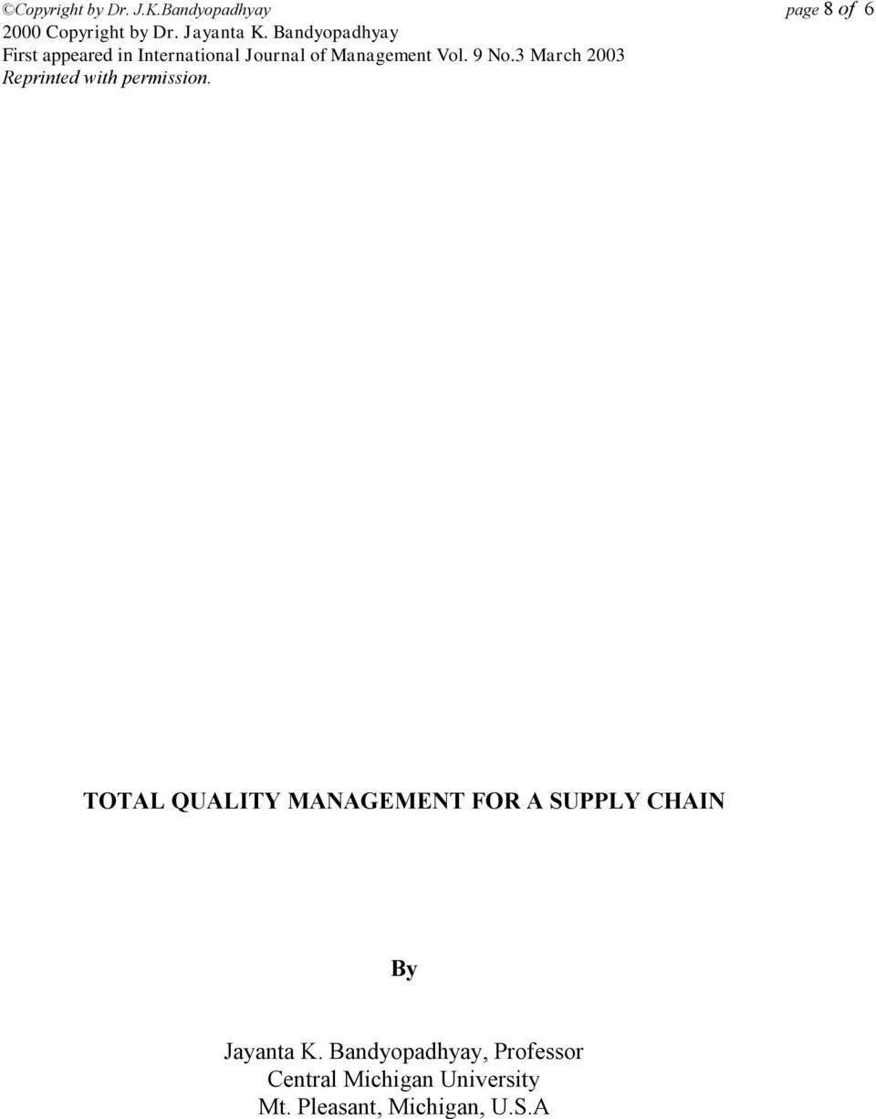 MANAGEMENT FOR A SUPPLY CHAIN By Jayanta K.