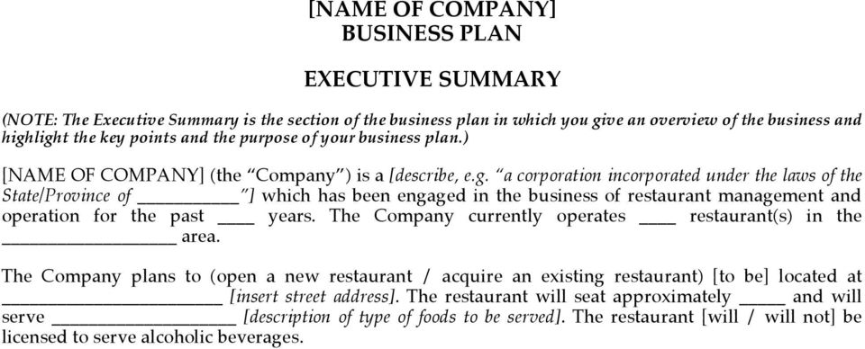 a corporation incorporated under the laws of the State/Province of ] which has been engaged in the business of restaurant management and operation for the past years.