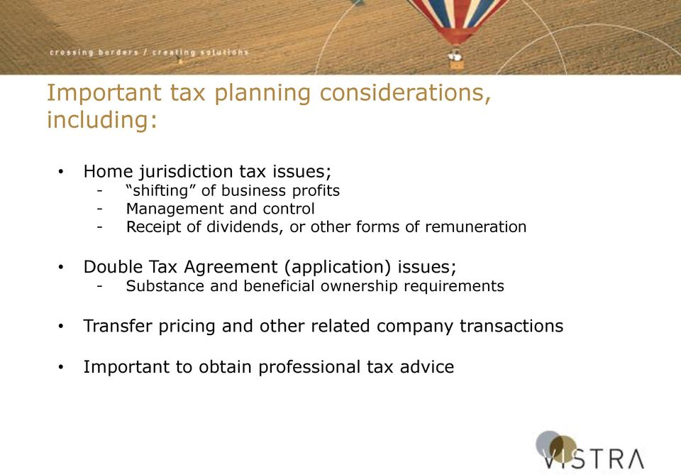 Double Tax Agreement (application) issues; - Substance and beneficial ownership requirements