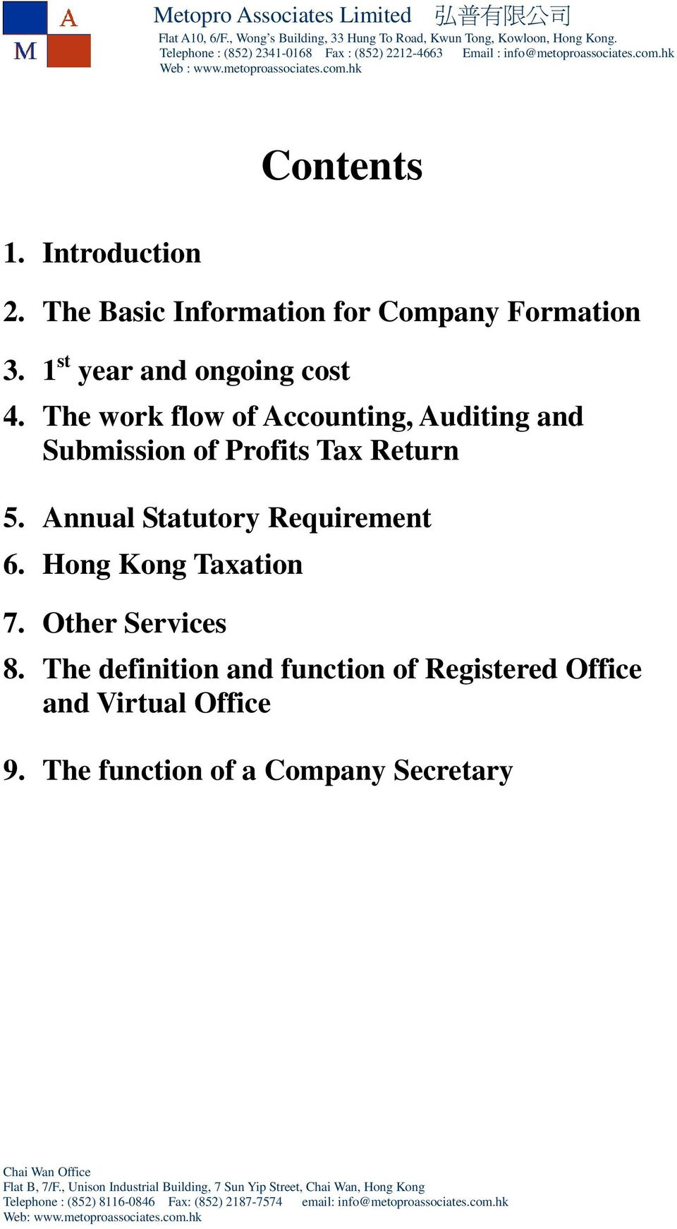 The work flow of Accounting, Auditing and Submission of Profits Tax Return 5.