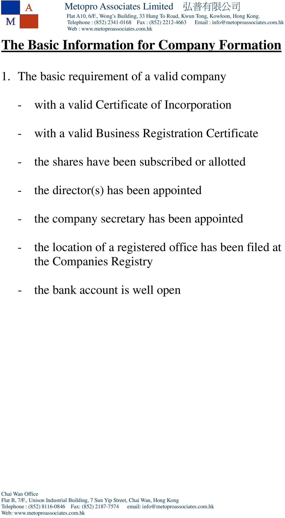 Business Registration Certificate - the shares have been subscribed or allotted - the director(s) has