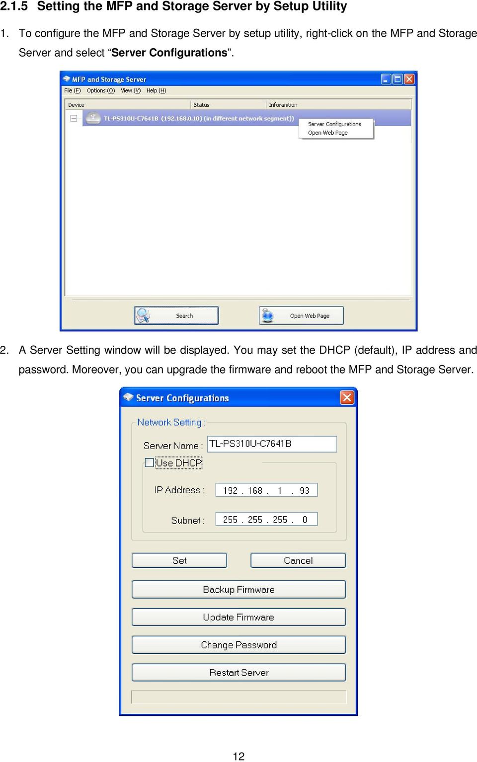 Server and select Server Configurations. 2. A Server Setting window will be displayed.
